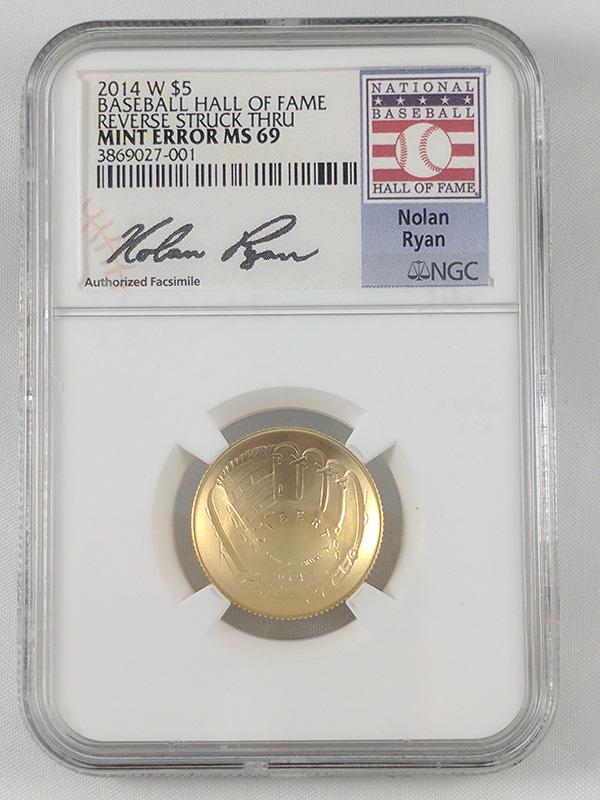 2014W 5 Baseball Hall of Fame Reverse Struck Thru Mint Error MS 69 Nolan Ryan Signature