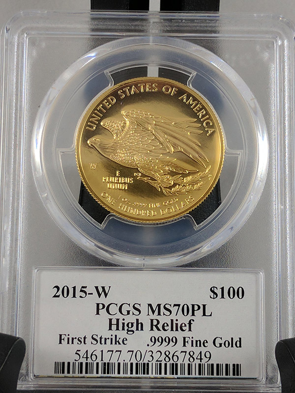 2015-W $100 Ultra High Relief Gold Coin, St. Gaudens Label, First Strike PCGS MS70PL